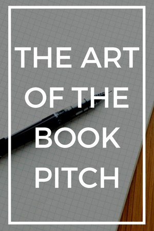 The Art of the Book Pitch