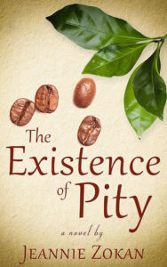 Cover of The Existence of Pity by Jeannie Zokan; images of nuts and leaves